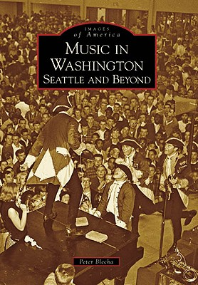 Music in Washington, (Wa) By Blecha, Peter